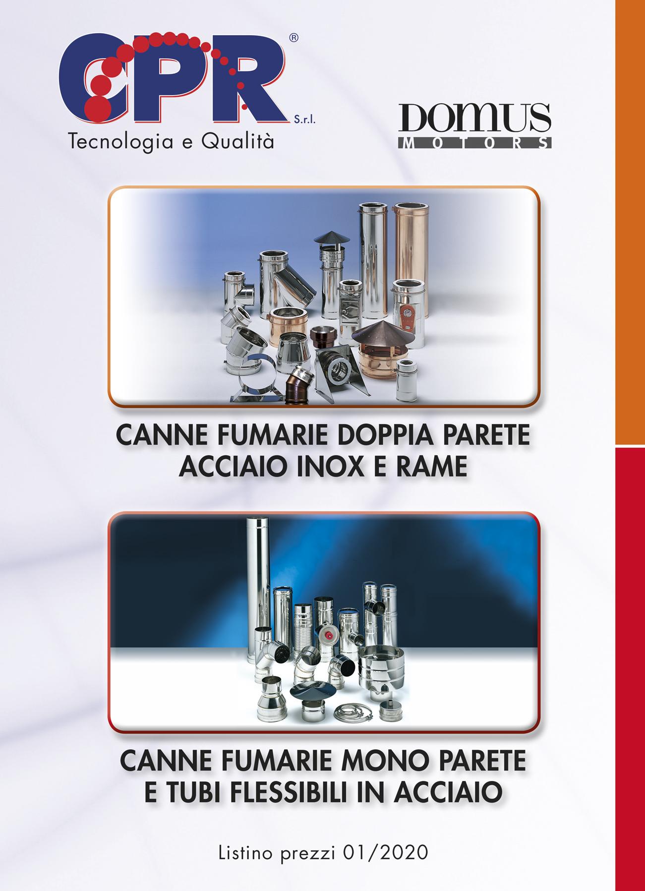 Canne fumarie doppia parete acciaio inox e rame mono parete e tubi flessibili in acciaio 01/2020